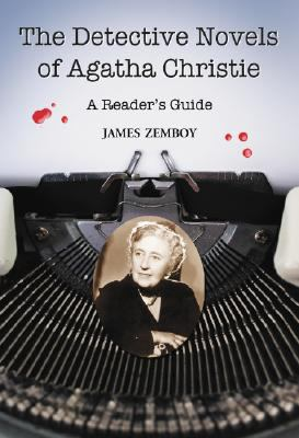 The detective novels of Agatha Christie : a reader's guide
