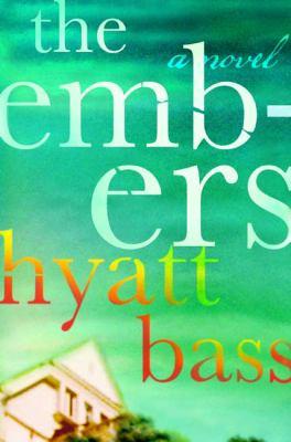 The Embers : a novel