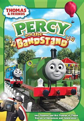 Thomas & friends. Percy and the bandstand