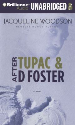 After Tupac & D Foster a novel