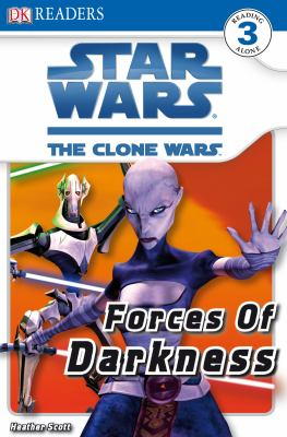 Star Wars, the clone wars. Forces of darkness