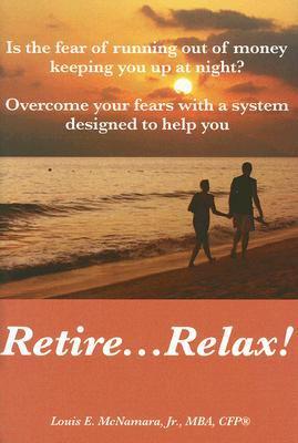Retire--relax!