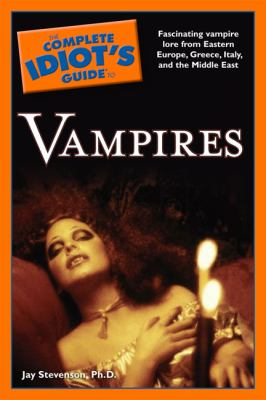 The complete idiot's guide to vampires