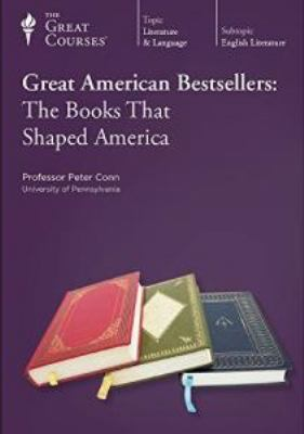 Great American bestsellers. Parts 1 & 2 the books that shaped America