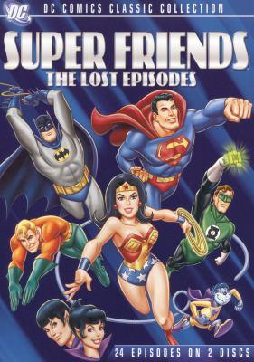 Super Friends the lost episodes.