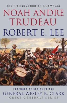 Robert E. Lee : lessons in leadership