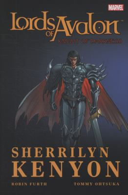 Sherrilyn Kenyon's Lords of Avalon. Knight of darkness