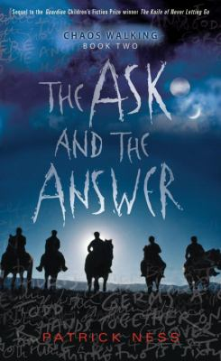 The Ask and the Answer / Patrick Ness.