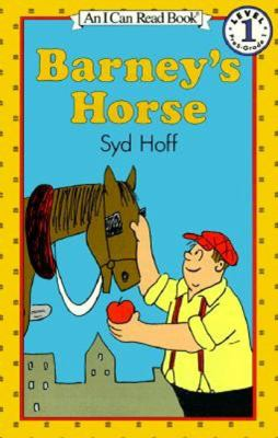 Barney's horse : story and pictures by Syd Hoff.