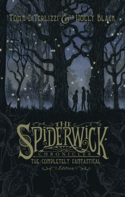 Spiderwick chronicles : the completely fantastical edition