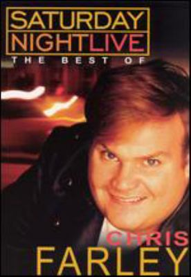 Saturday night live. The best of Chris Farley