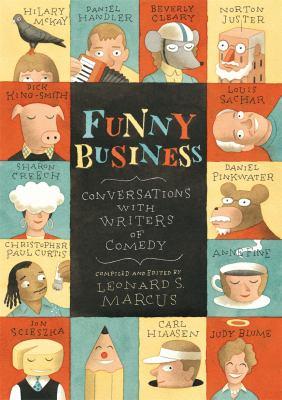 Funny business : conversations with writers of comedy / compiled and edited by Leonard S. Marcus.
