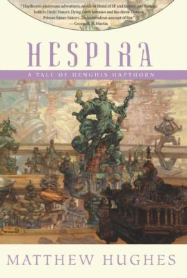 Hespira : a tale of Henghis Hapthorn