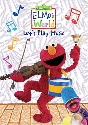 Elmo's world. Let's play music