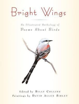 Bright wings : an illustrated anthology of poems about birds