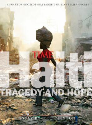 Time earthquake Haiti : tragedy and hope
