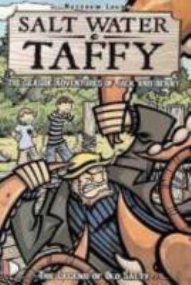 Salt water taffy : the seaside adventures of Jack & Benny
