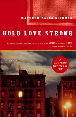 Hold love strong : a novel