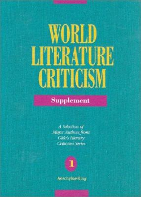 World literature criticism. Supplement : a selection of major authors from Gale's literary criticism series / Polly Vedder, editor.