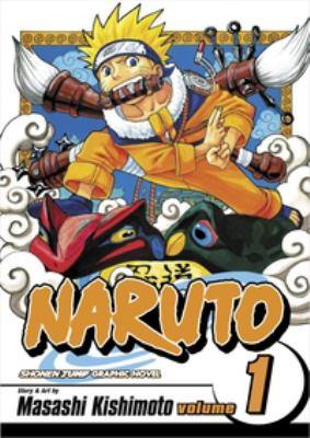 Naruto. Vol. 1, The tests of the Ninja / story and art by Masashi Kishimoto ; [translation, Katy Bridges ; English adaptation, Jo Duffy].