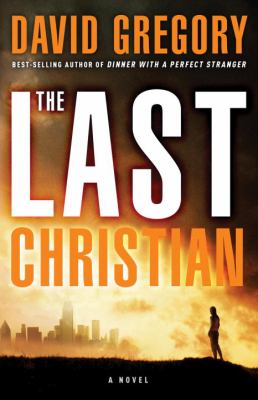 The last Christian : a novel