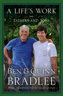 A life's work : fathers and sons