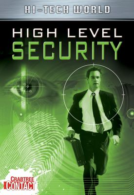 Hi tech world : high level security