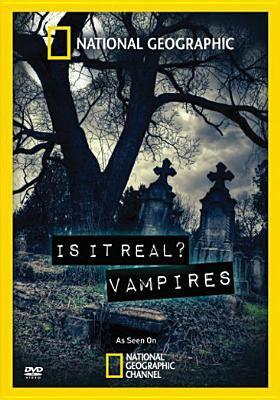 Is it real? Vampires