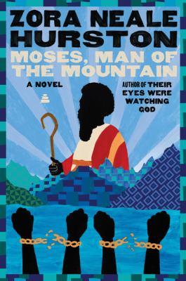 Moses, man of the mountain : [a novel]