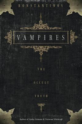 Vampires : the occult truth