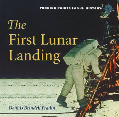 The first lunar landing