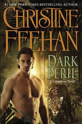Dark peril : a Carpathian novel / Christine Feehan.