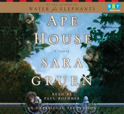 Ape house [a novel]