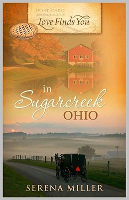 Love finds you in Sugarcreek, Ohio / by Serena B. Miller.