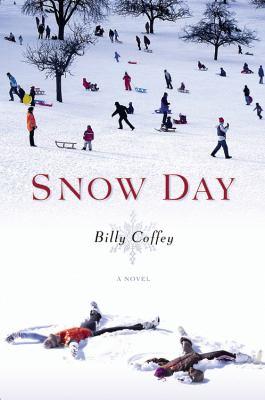 Snow day : a novel