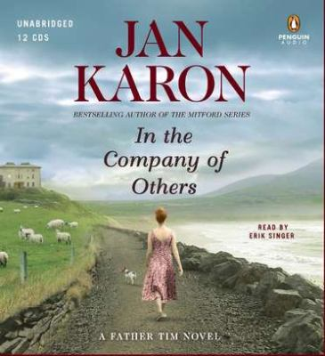 In the company of others [sound recording] : [a Father Tim novel] / Jan Karon.