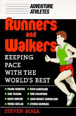 Runners and walkers : keeping pace with the world's best