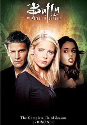 Buffy, the vampire slayer. Season three.