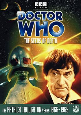 The Seeds of death [videorecording] / [BBC Enterprises Ltd.] ; produced by Peter Bryant ; directed by Michael Ferguson ; written by Brian Hayles.
