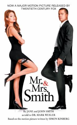 Mr. &  Mrs. Smith : by Jane and John Smith as told to Dr. Mark Wexler