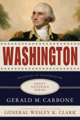 Washington : lessons in leadership