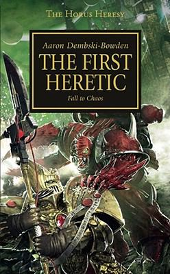 The first heretic : fall to chaos