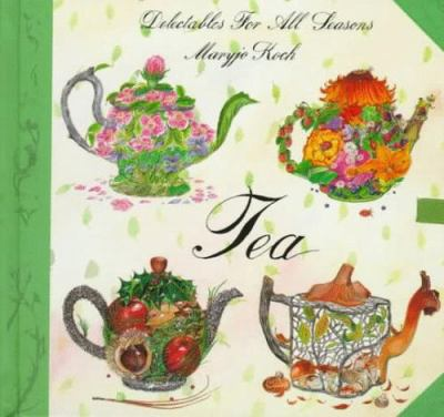 Tea : delectables for all seasons