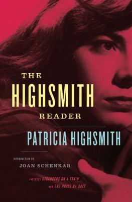 Patricia Highsmith : selected novels and short stories