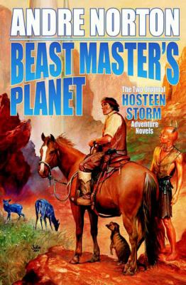 Beast master's planet : a Beast master omnibus