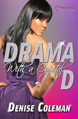 Drama with a capital D : a novel