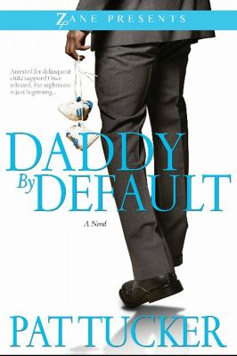 Daddy by default : a novel