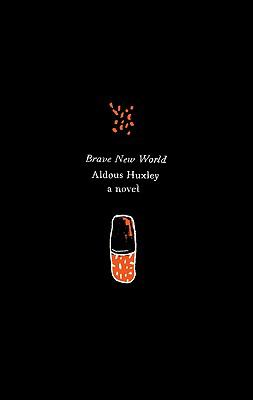 "Brave new world : a novel with the essay ""Brave new world revisited"""