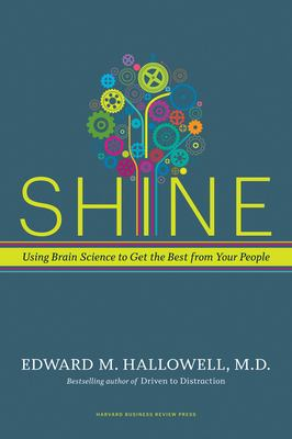 Shine : using brain science to get the best from your people