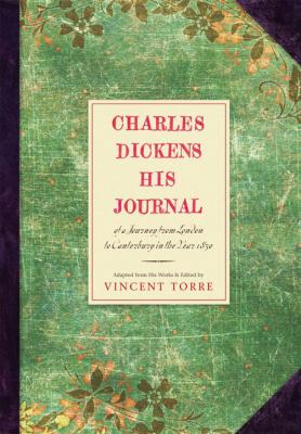 Charles Dickens : his journal of a journey from London to Canterbury in the year 1830